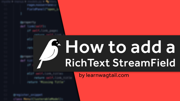 How to Add a RichText StreamField to your Wagtail CMS Page video image