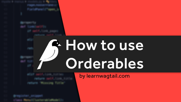 How to use Orderables in Wagtail CMS video image