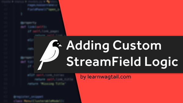 Adding Custom StreamField Logic video image