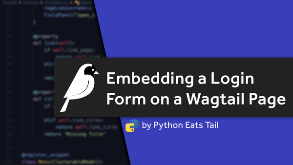 20. Embedding a Login Form on a Wagtail Page video image
