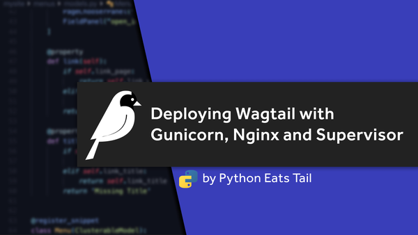 30. Deploying Wagtail with Gunicorn, Nginx and Supervisor video image