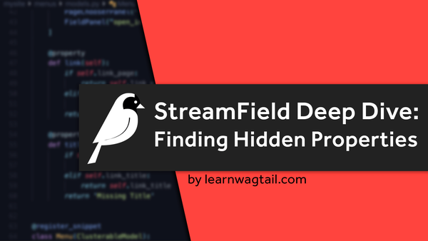 StreamField Deep Dive: How to find undocumented options video image