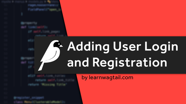 Adding User Registration/Login To Your Wagtail Website video image