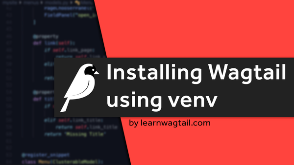 Installing Wagtail using Venv video image