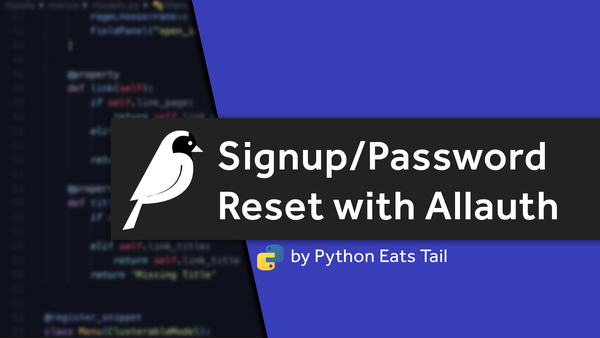 06. Signup and Password Reset with Allauth in Django video image