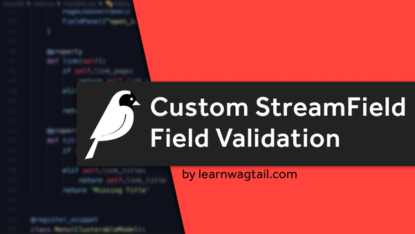 Custom StreamField Field Validation video image